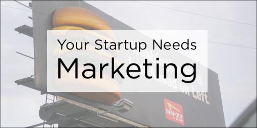 Your-Startup-Needs-Marketing